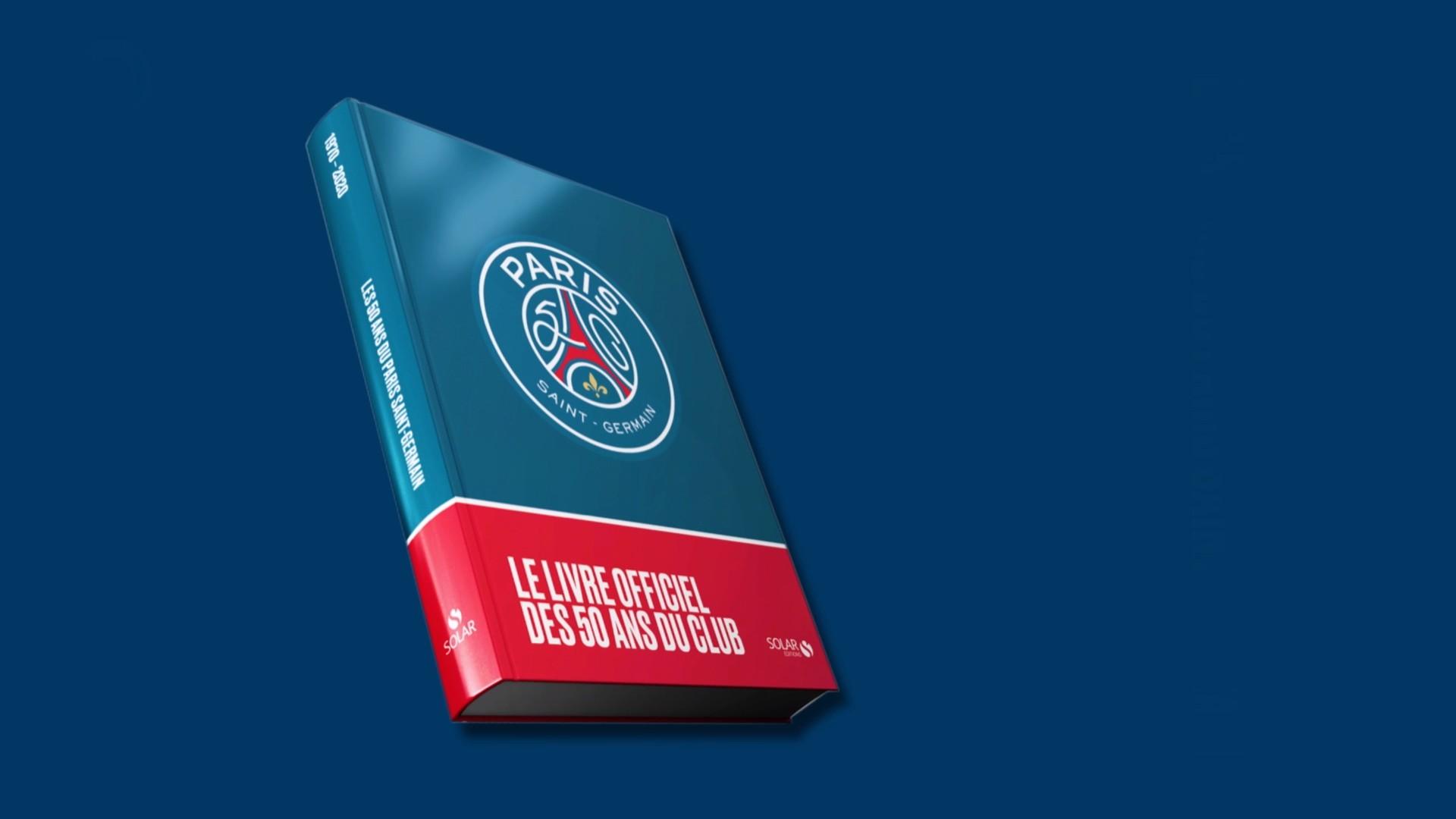Livres – Le livre officiel des 50 ans du PSG (2020)