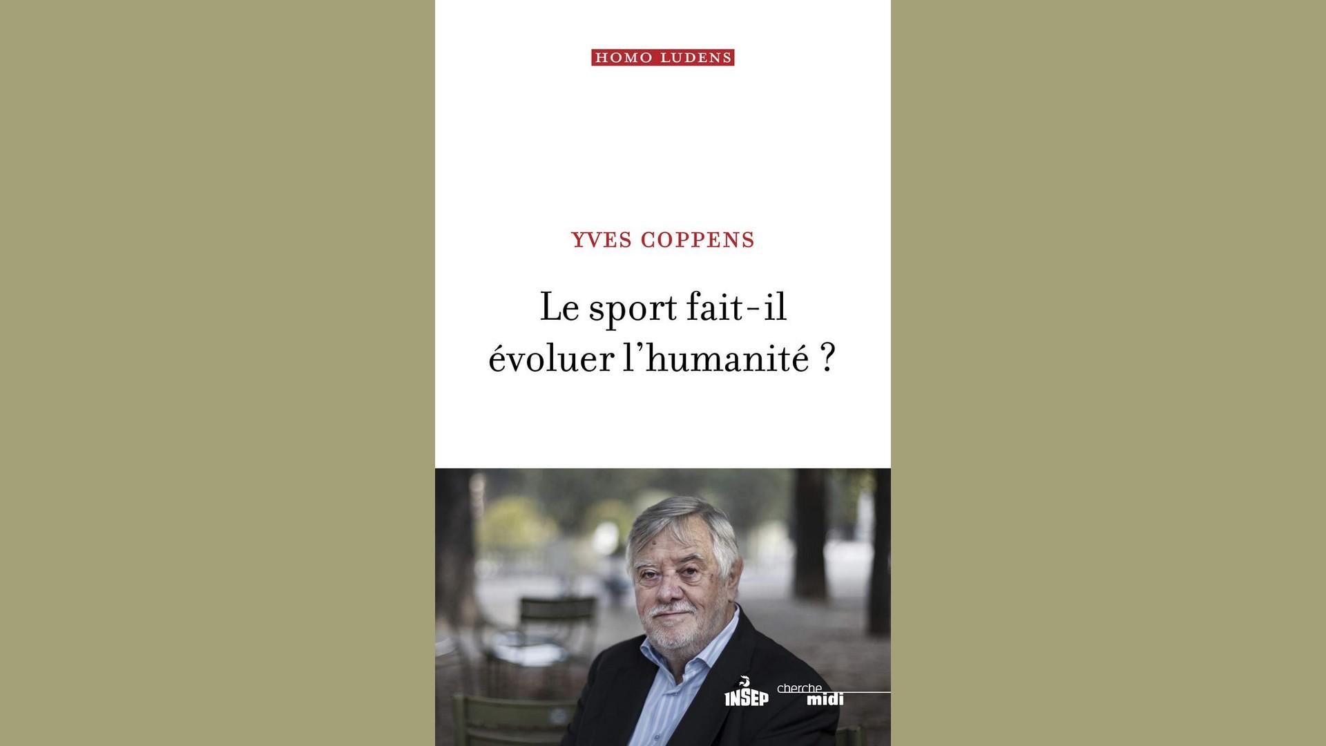Livres – Le sport fait-il évoluer l'humanité – Yves Coppens