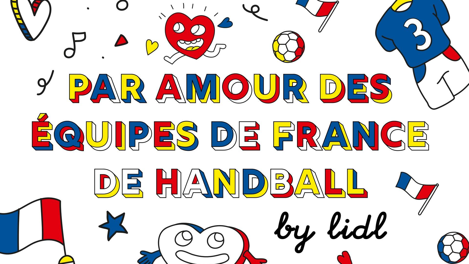 Lidl Par amour des équipes de France de handball (1)