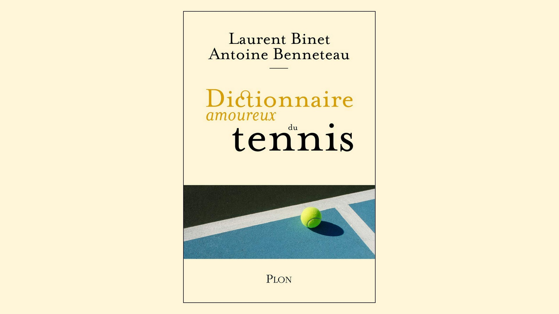 Livres – Dictionnaire amaoureux du tennis – Binet et Benneteau (2020)