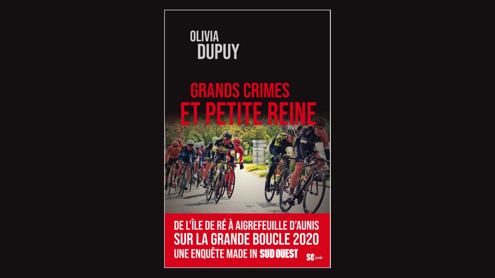 Livres – Grands crimes et petite reine – Olivia Dupuy (2021)