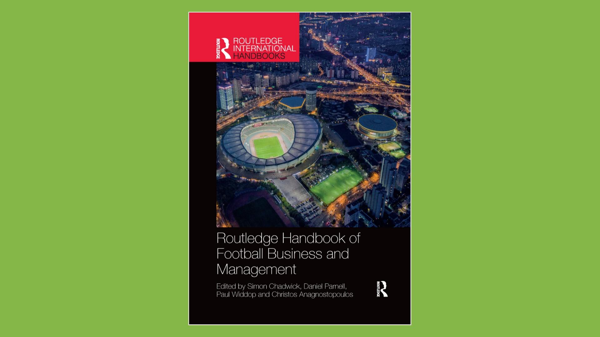 Livres – Handbook of Football Business and Management – Pr Chadwick (2020)