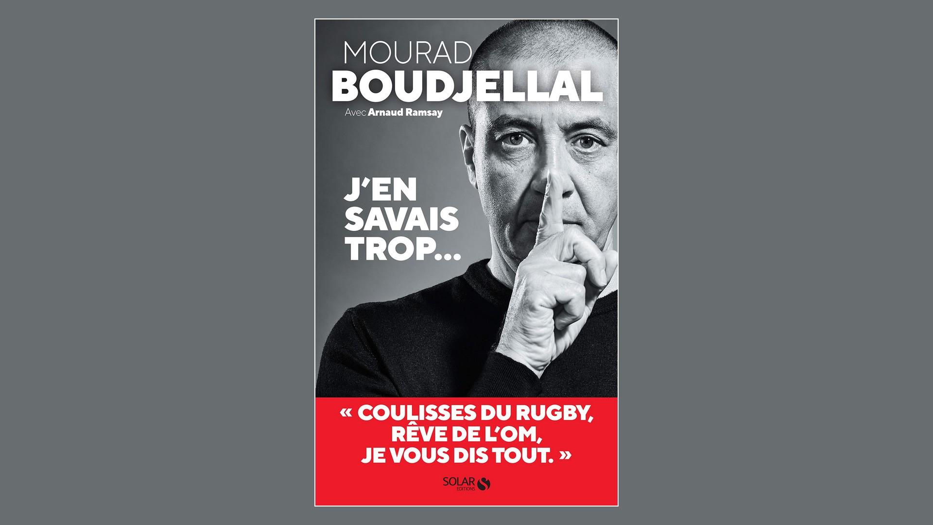 Livres – J'en savais trop – Mourad Boudjellal (2020)