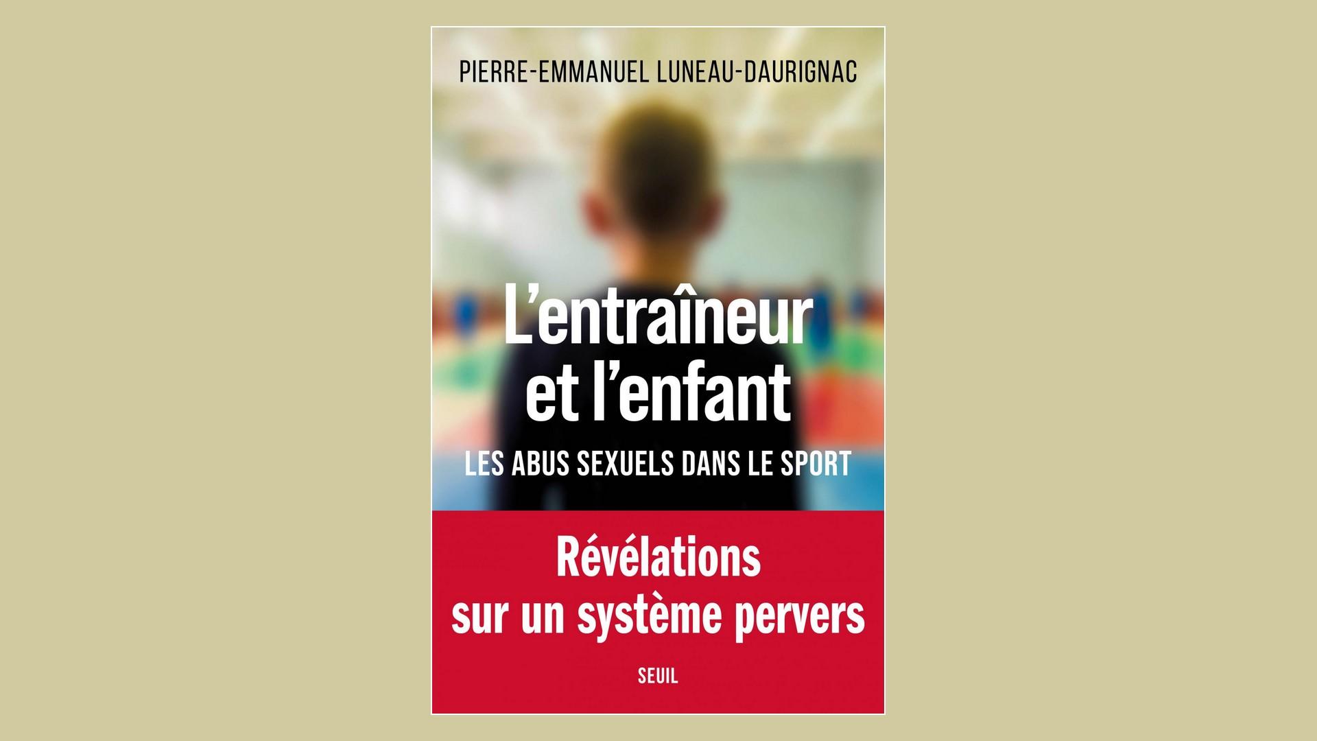 Livres – L'entraineur et l'enfant – Pierre Emmanuel Luneau Daurignac (2021)