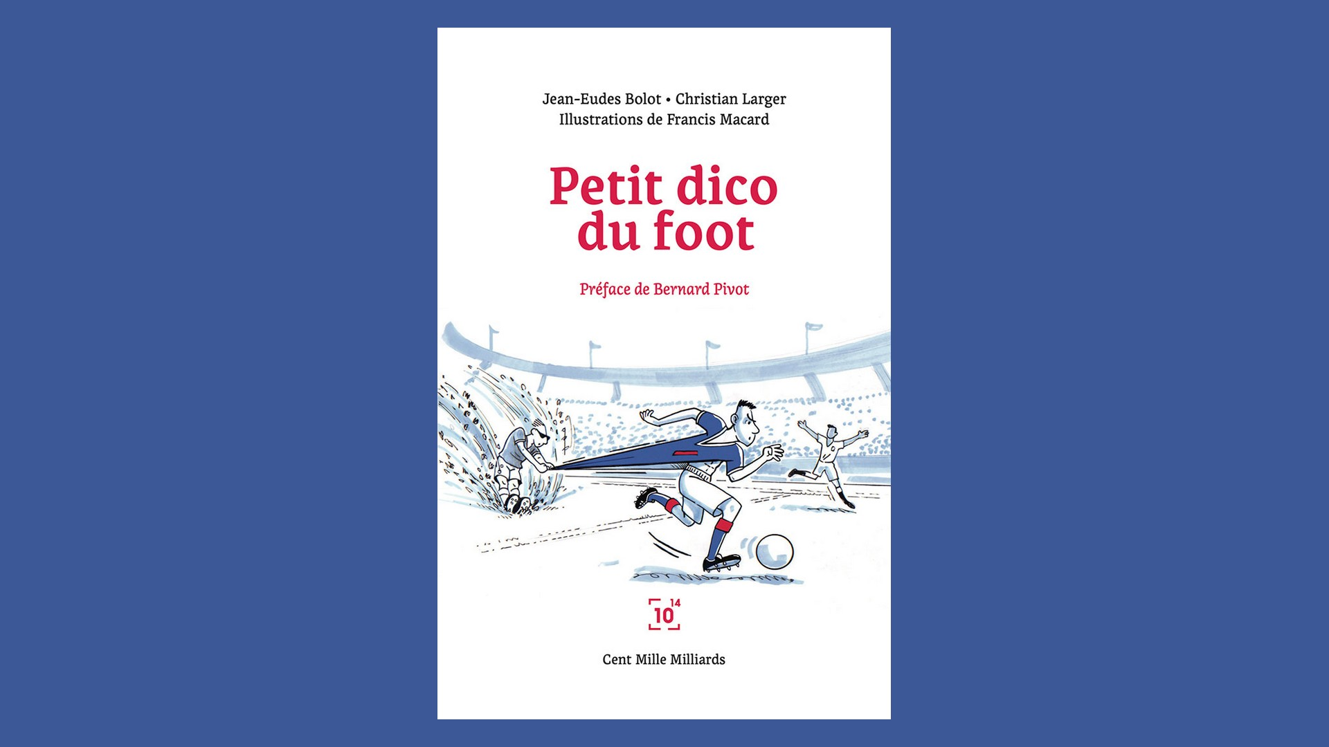 Livres – Petit dico du foot – jean-Eudes Bolot