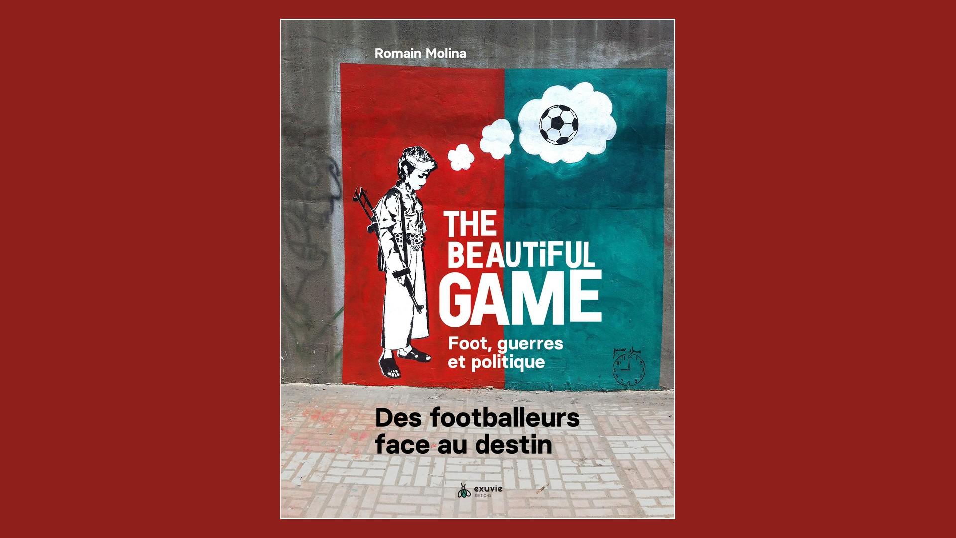 Livres – The Beautiful Game – Romain Molina (2020)