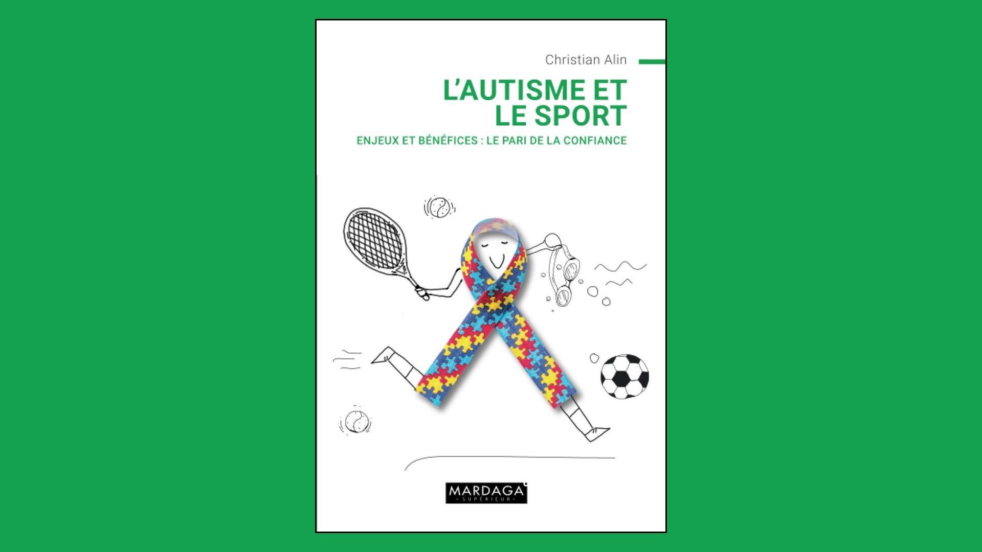 Livres – L'autisme et le sport – Christian Alin (2021)
