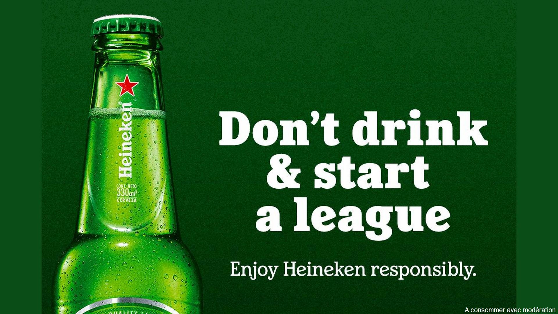 Heineken Dont Drink and star a league