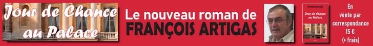 Livre François Artigas – Jour de Chance au Palace 729 x 90