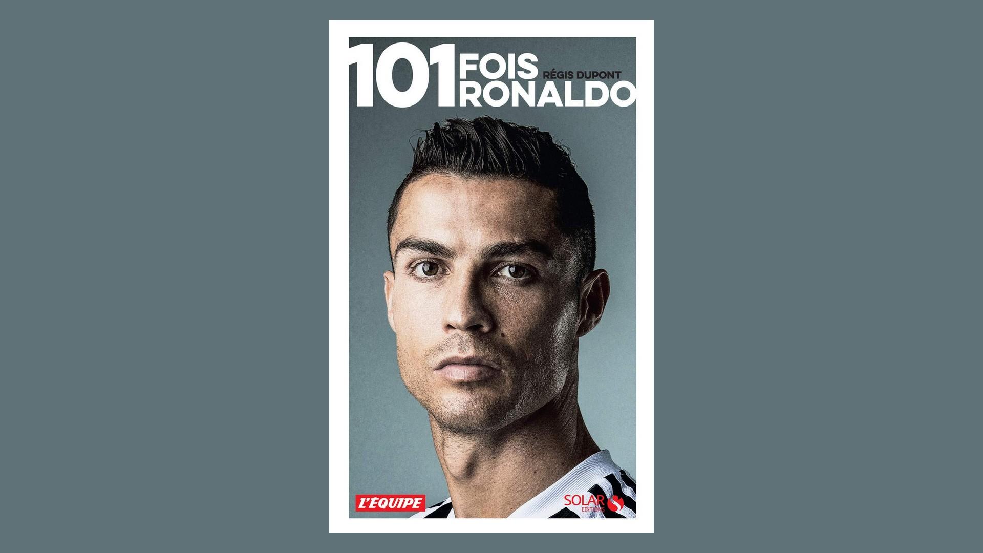 Livres – 101 fois Ronaldo – Régis Dupont (2021)