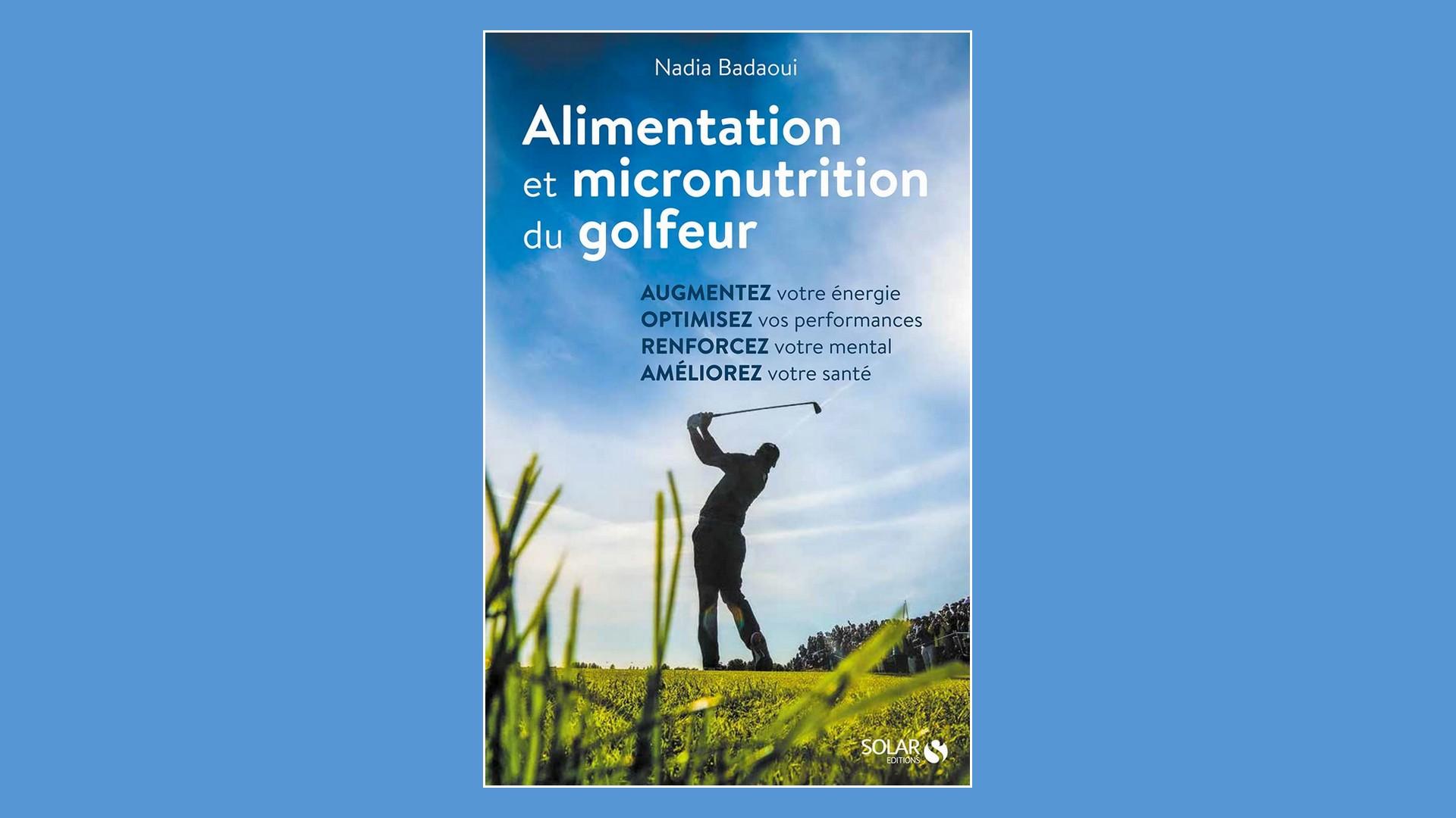 Livres – Alimentation et micronutrition du golfeur (2021)