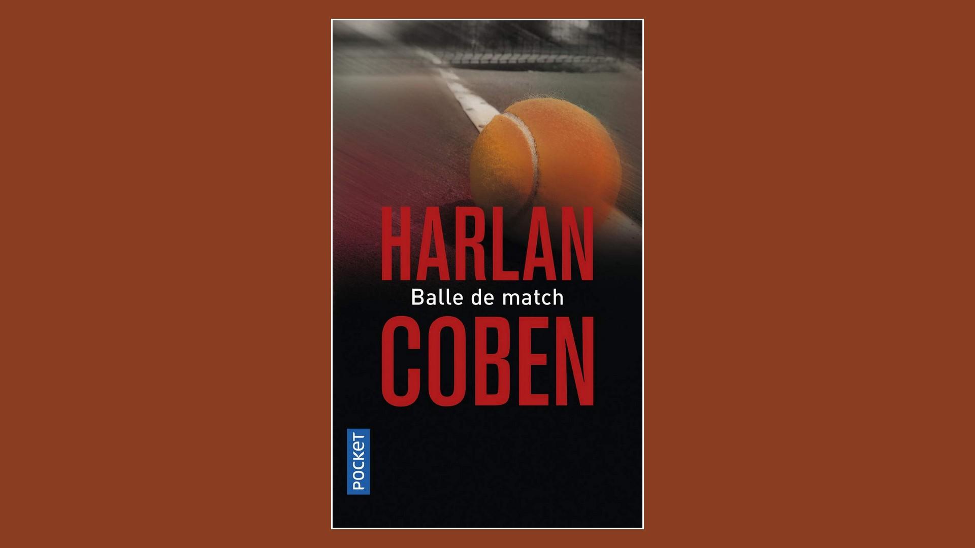 Livres – Balle de match – Harlan Coben (2011)