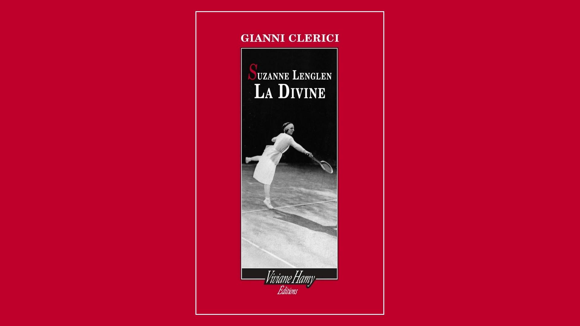 Livres – Suzanne Lenglen La Divine – Gianni Clerici (2021)