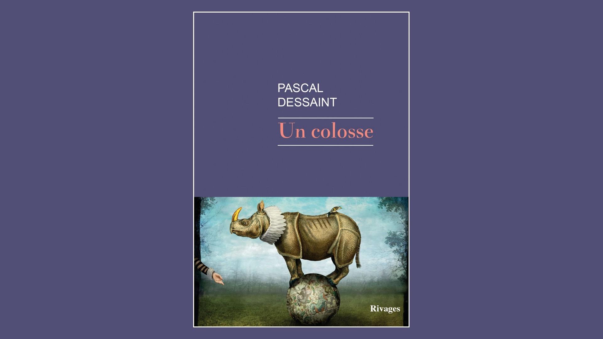 Livres – Un colosse – Pascal Dessaint (2021)