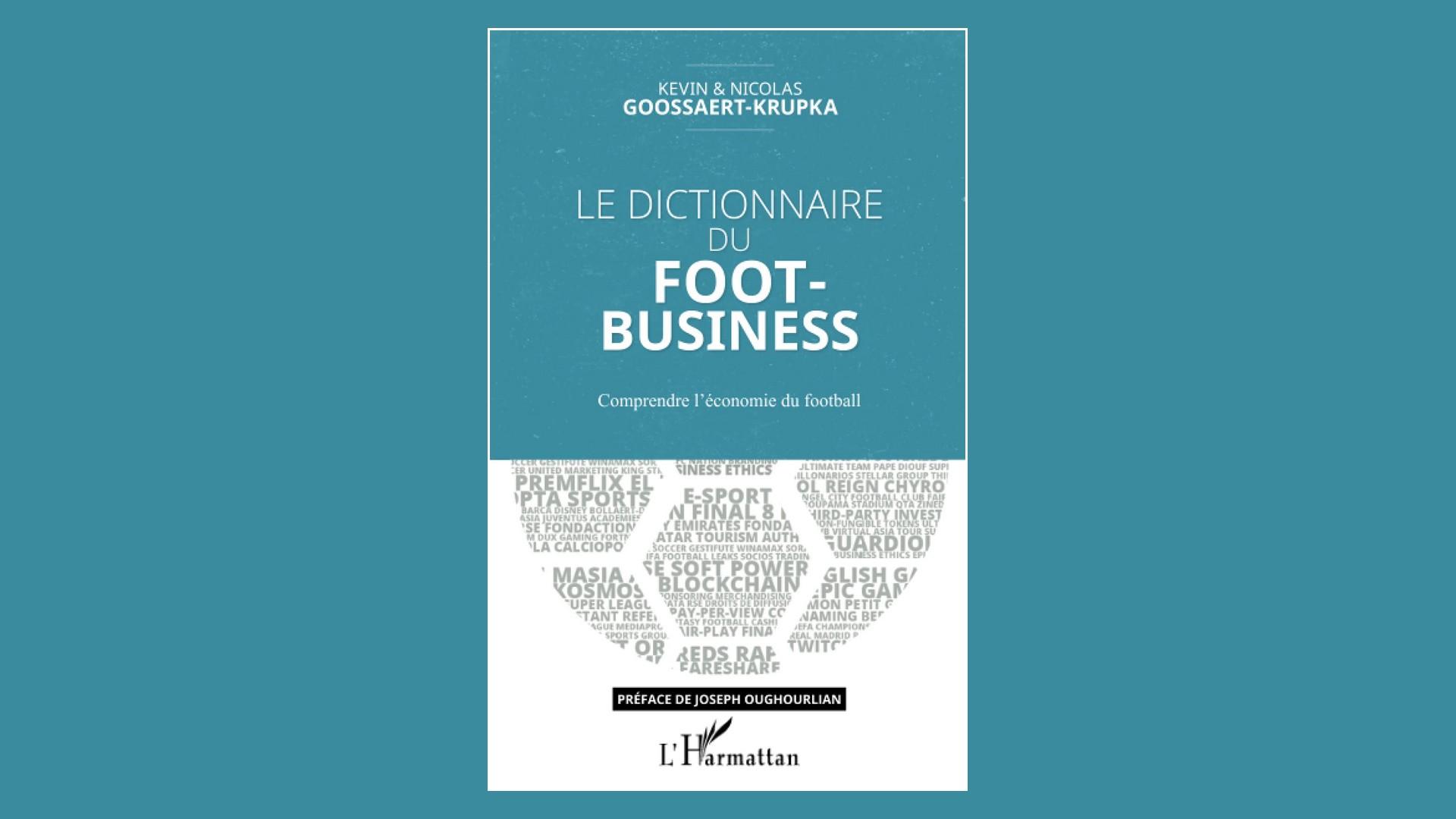 Livres – Le Dictionnaire du Foot-business – 2021