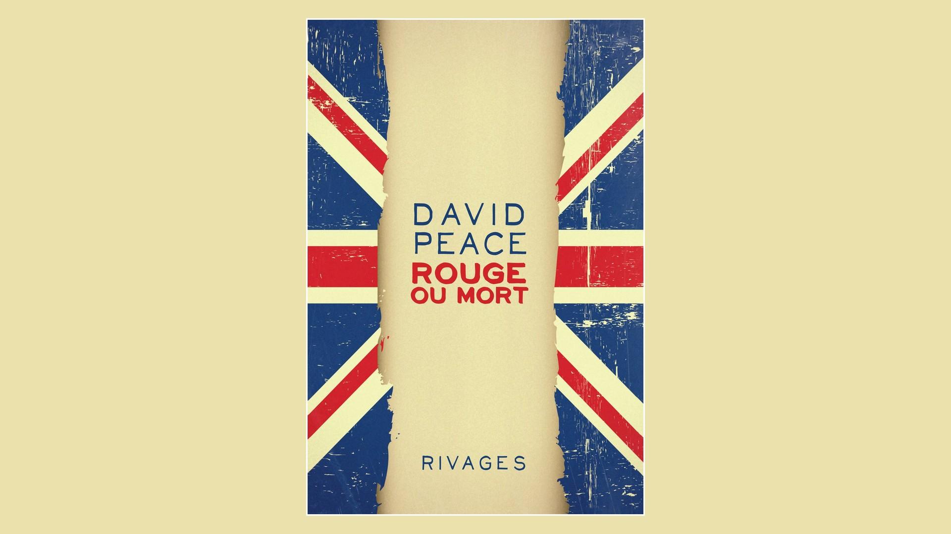 Livres – Rouge et mort – David Peace (2014)