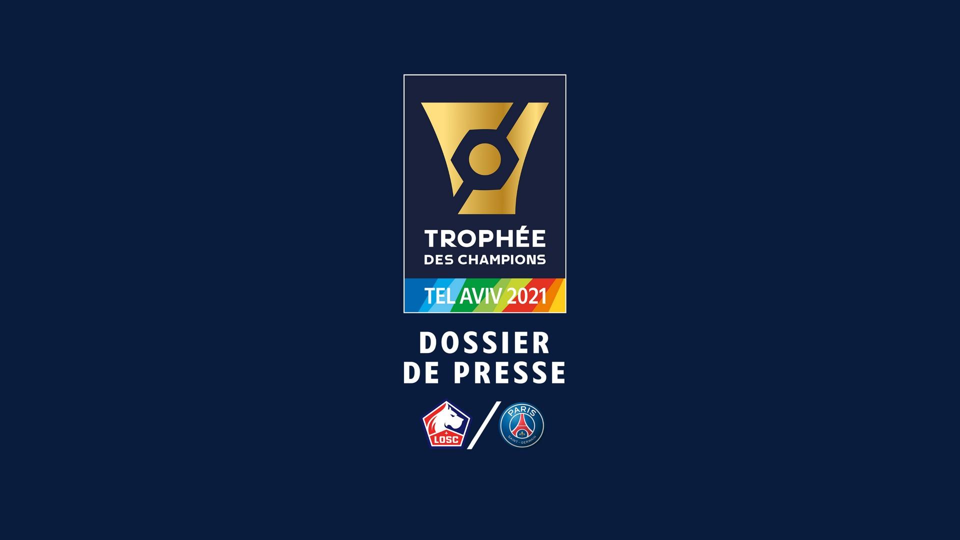 Football – Trophée des Champions 2021Tel Aviv (1) LFP