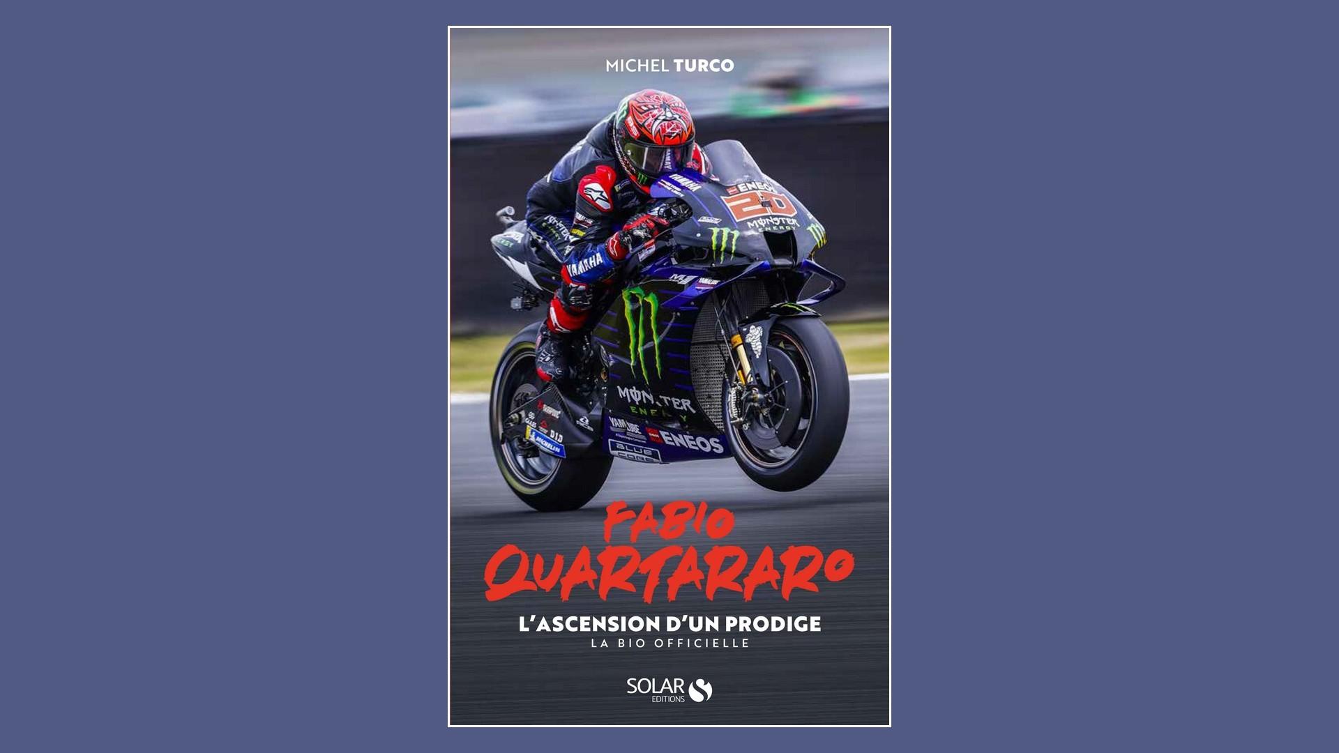 Livres – Fabio Quartararo Biographie – Michel Turco (2021)