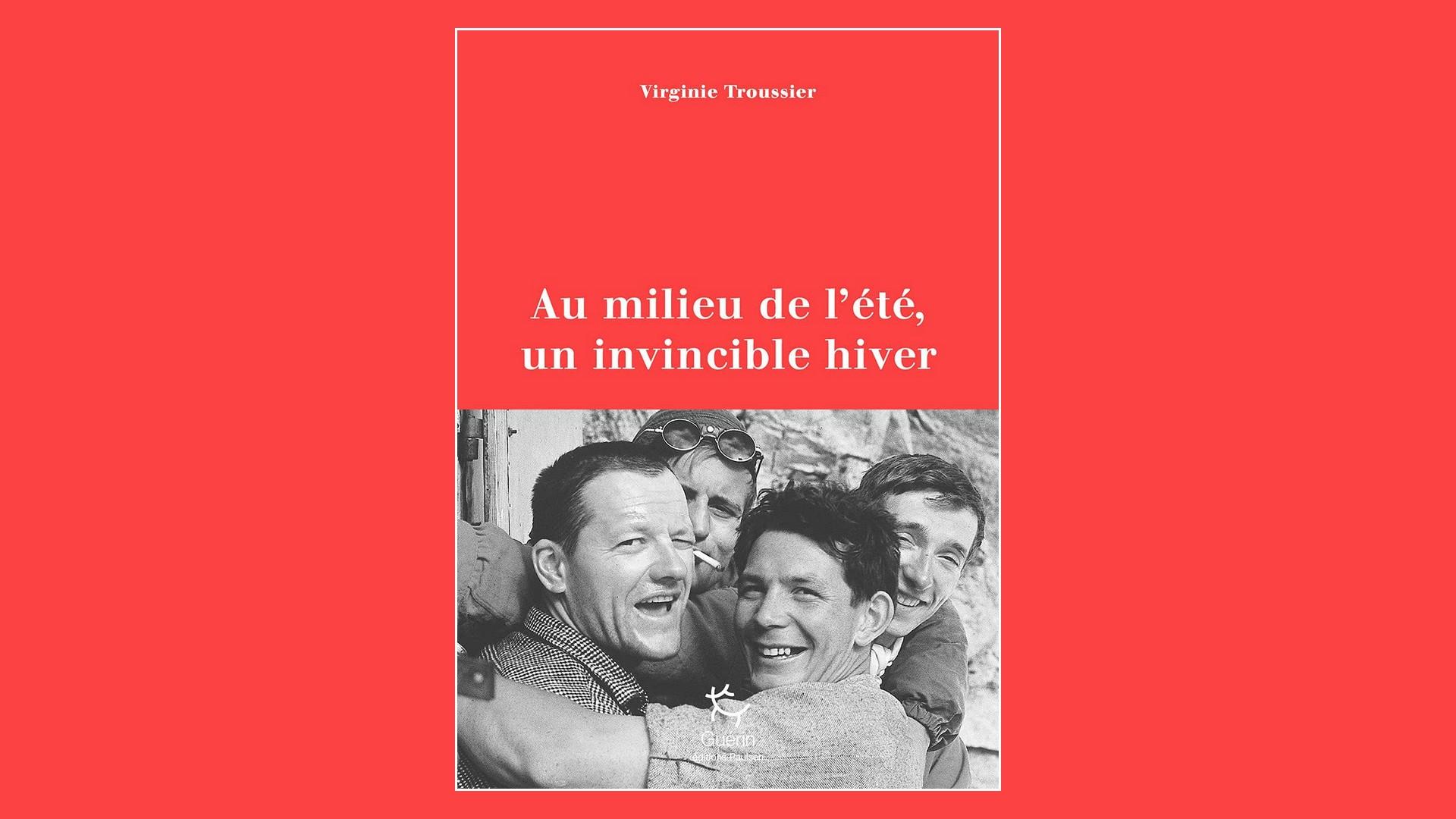 Livres – Au milieu de l'été, un invincible hiver – Virginie Troussier (2021)