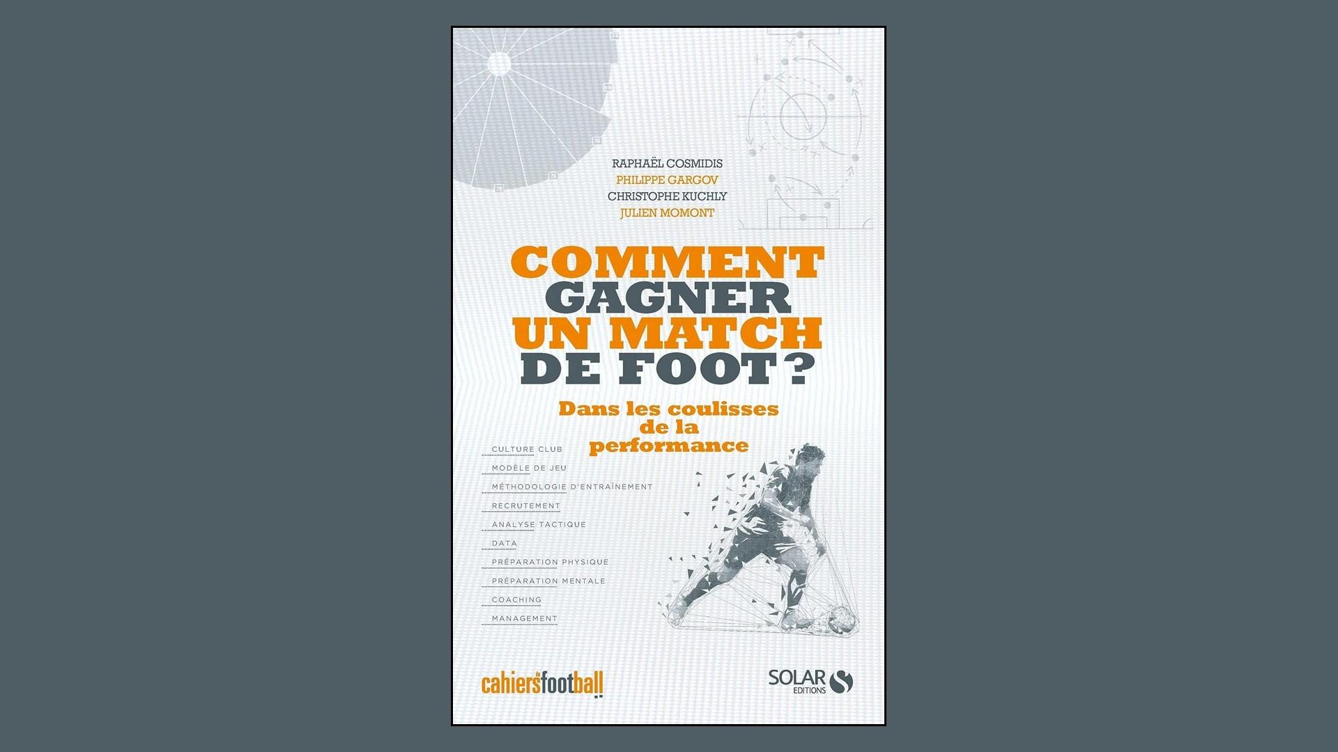 Livres – Comment gagner un match de foot – Cahiers du Football (2021)
