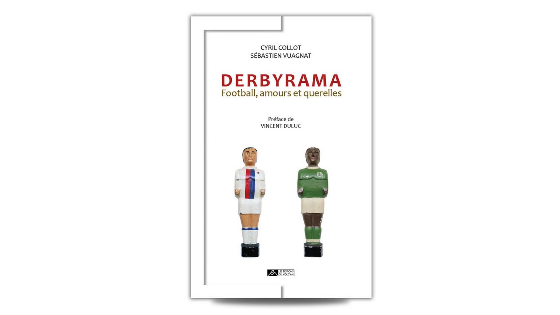 Livres – Derbyrama – Cyri Collot Sébastien Vuagnat (2021)