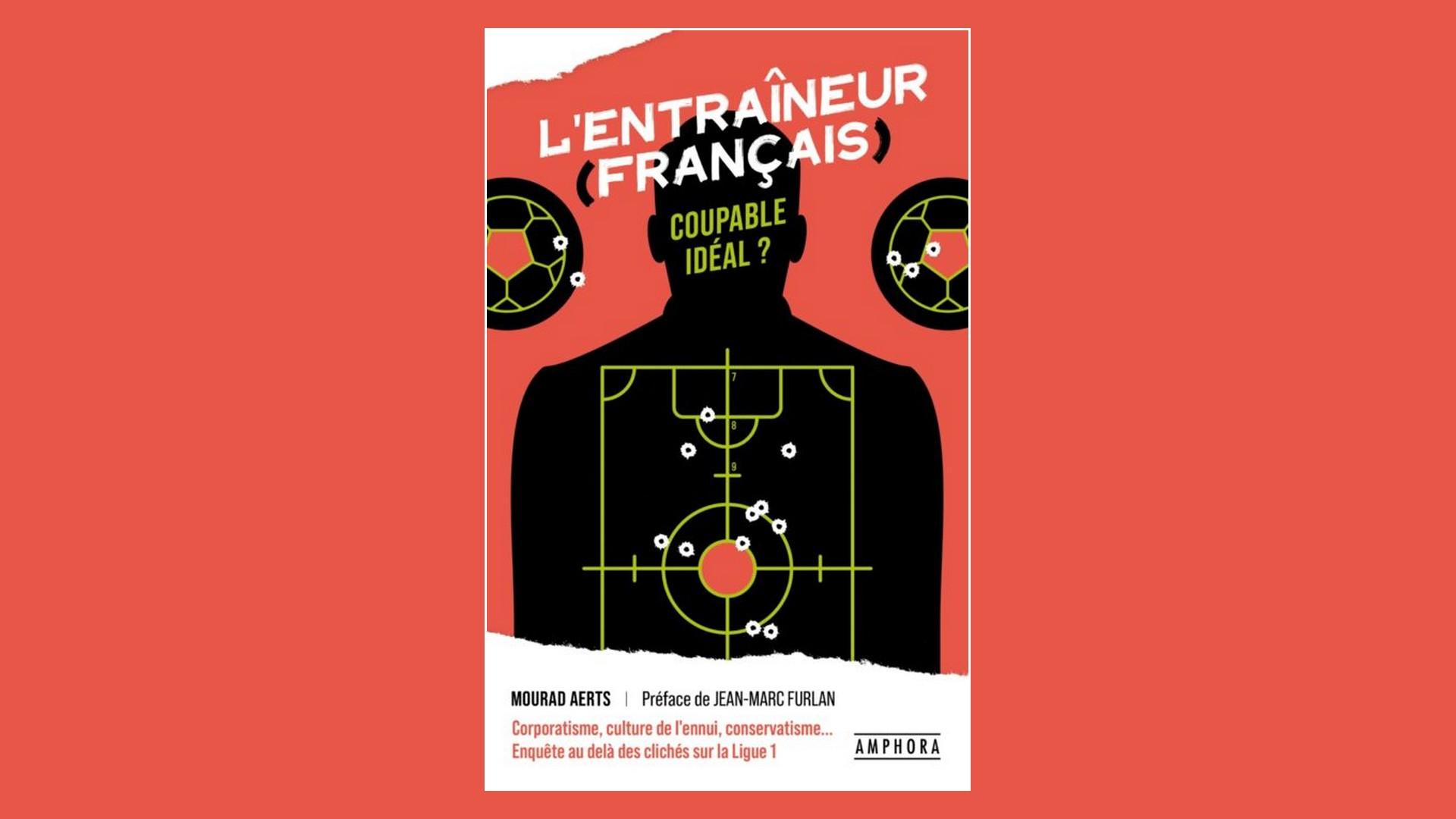 Livres – L'Entraineur français – Mourad Aerts (2021)